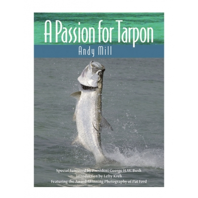 A Passion for Tarpon Mill