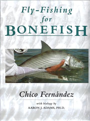 Fly Fishing for Bonefish Chico